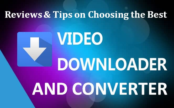 video downloader and converter review