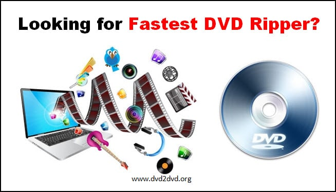 fastest dvd ripper