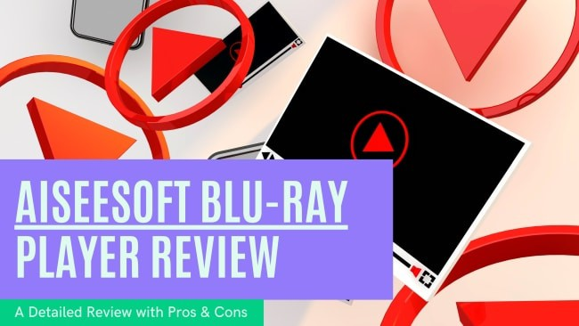 Aiseesoft Blu-ray Player software review