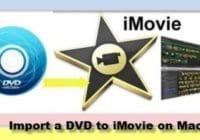 Import DVD to iMovie